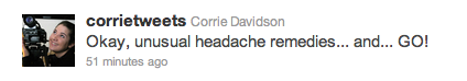 Corrie's first headache tweet